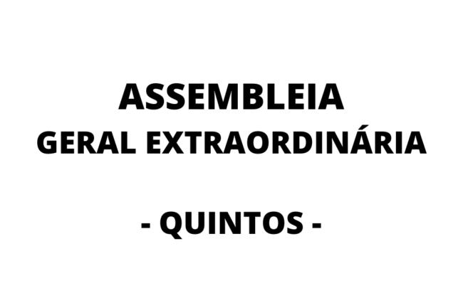 Convocação para Assembleia Geral Extraordinária sobre os Quintos - Dia 02/03/2020