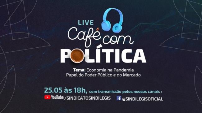 Economia na pandemia: Eduardo Giannetti participa do 1º Café com Política virtual promovido pelo Sindilegis no dia 25