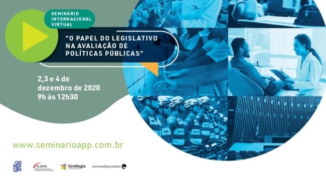 Seminário internacional virtual discute o papel do Legislativo na Avaliação de Políticas Públicas